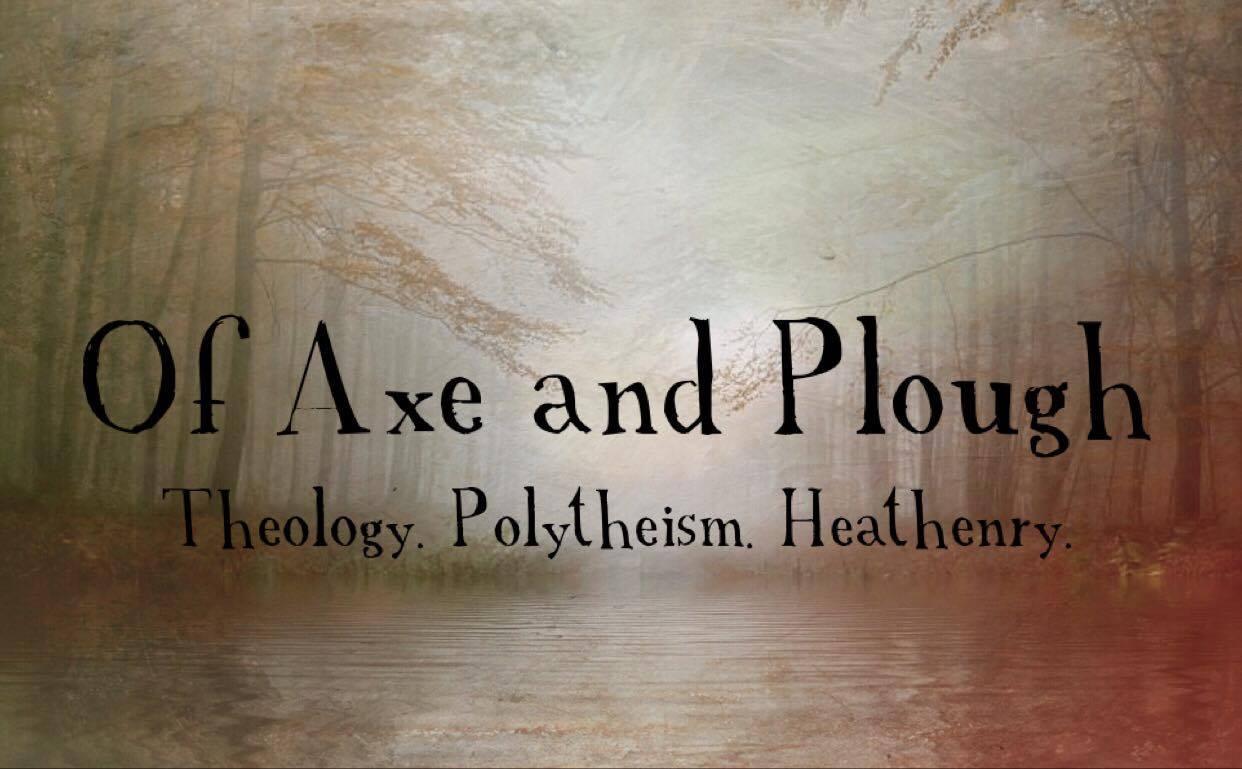 Of Axe and Plough